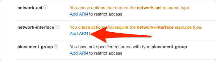"Select ""Add ARN"" under network-interface to construct the ARN."