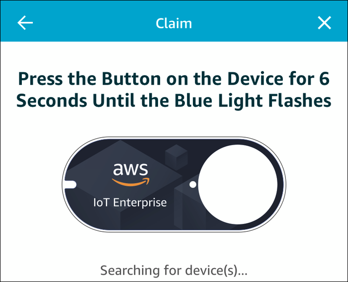 Claim you button by pressing the device for 6 seconds