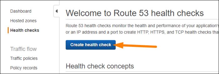 "Select ""Health Checks,""  create a new health check."