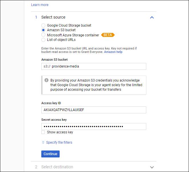 "Select ""Amazon S3 Bucket,"" enter bucket name, paste in access key ID."