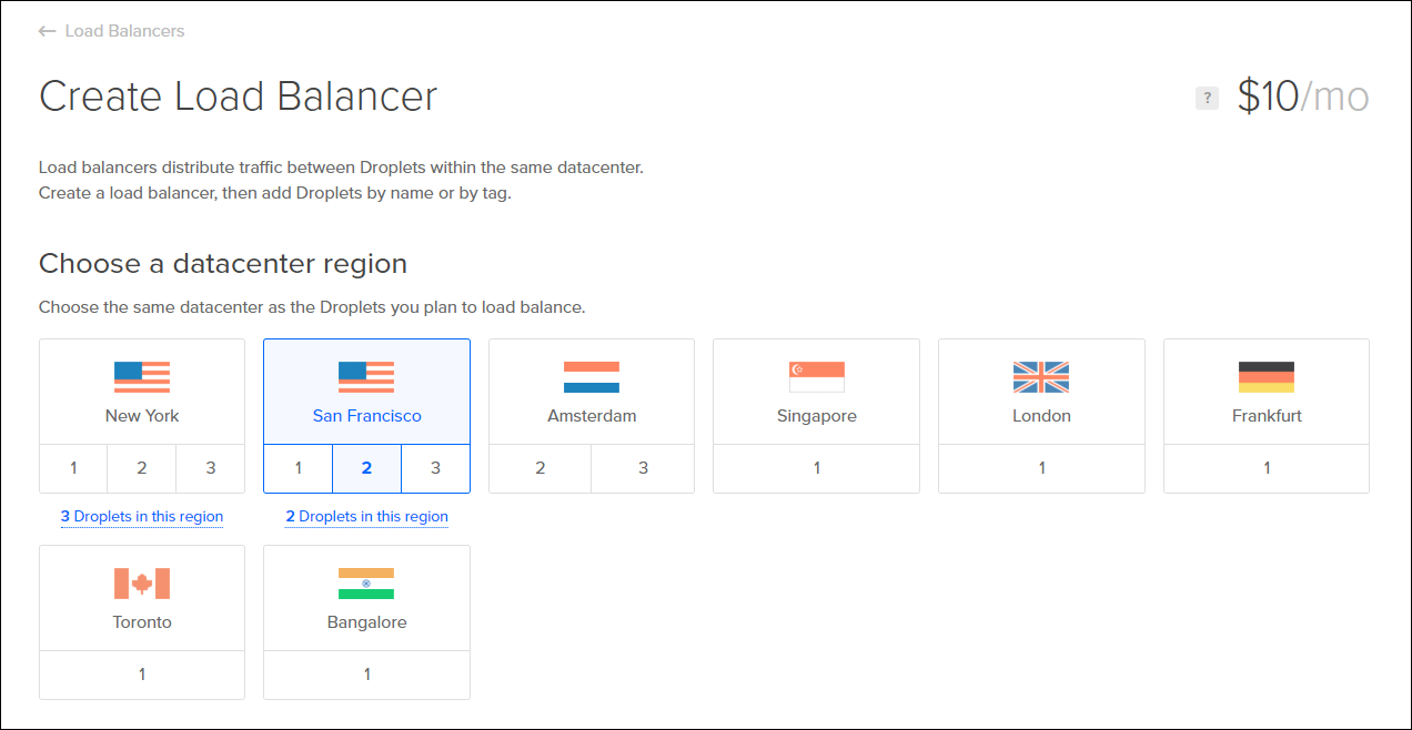 Choose region that Load Balancer will be created in and co-located with droplets to load balance