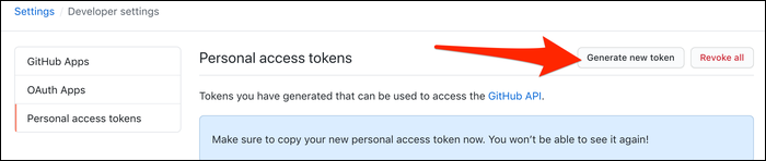 Generate a personal access token from Settings > Developer Settings > Personal Access Tokens.