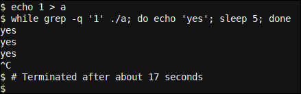 Checking for a true status using grep -q in a while based Bash loop