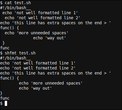 Use a two-space indent with shfmt with the -i option
