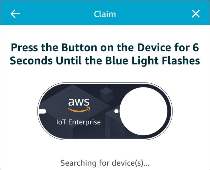 Claim the button by pressing the device for 6 seconds