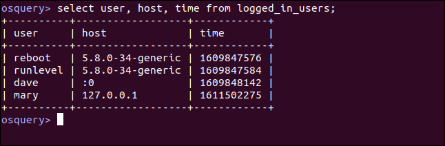 select user, host, time, from logged_in_users; in an osquery interactive session