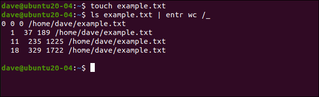 ls example.txt | entr wc /_ in a terminal window