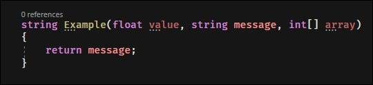 If you try to pass C# something it didn't ask for, the compiler will throw an error.