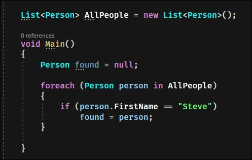 Code looping over every Personobject in a big list, checking if any are named Steve.