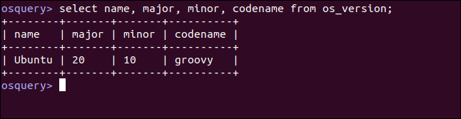 select name, major, minor, codename from os_version; in an osquery interactive session