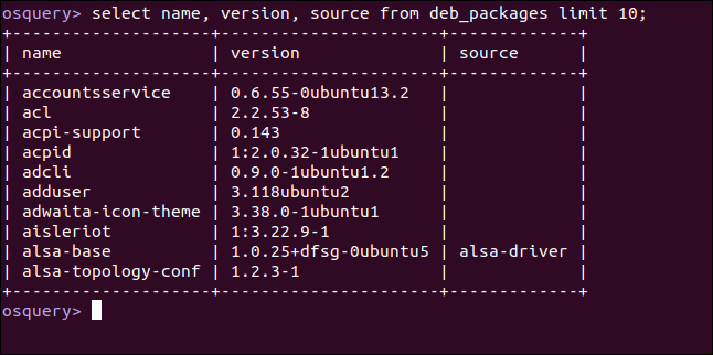 select name, version, source from deb_packages limit 10; in an osquery interactive session